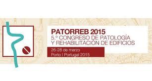 CONGRESO DE PATOLOGÍA Y REHABILITACIÓN DE EDIFICIOS, OPORTO2015
